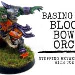 Basing Blood Bowl Miniatures