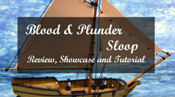 Review and Tutorial: Sloop by Firelock Games (Blood & Plunder)