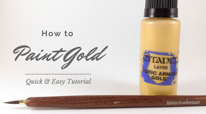 Painting Gold Tutorial