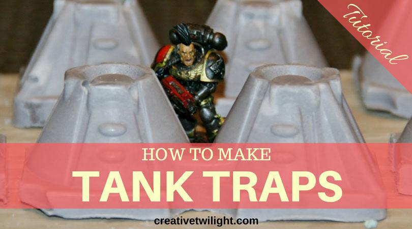 Tank Traps Tutorial