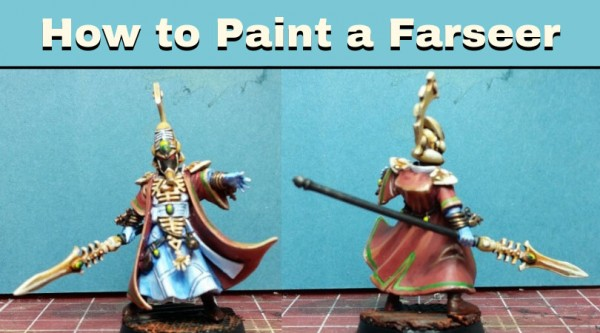 Painting an Eldar Farseer