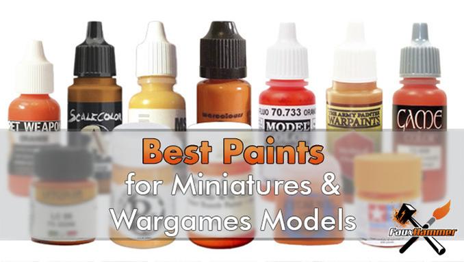 Best Paints for Miniatures-Wargames Models