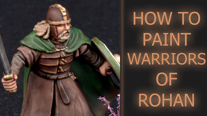 How to Paint Warriors of Rohan