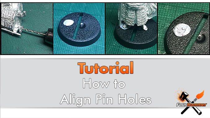How to Align Holes when Pinning Miniatures Wargames Models