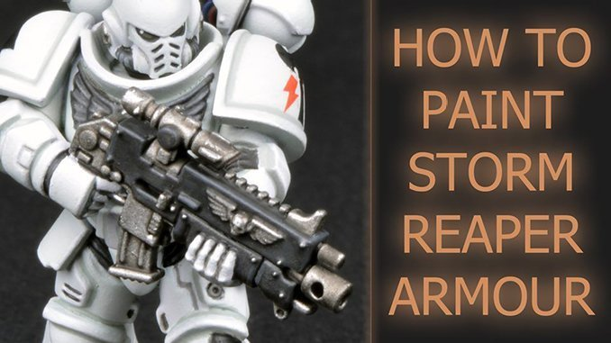 How To Paint Storm Reapers Armour