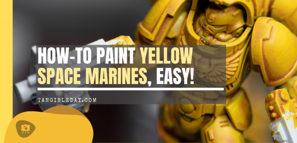 Painting Yellow Space Marines