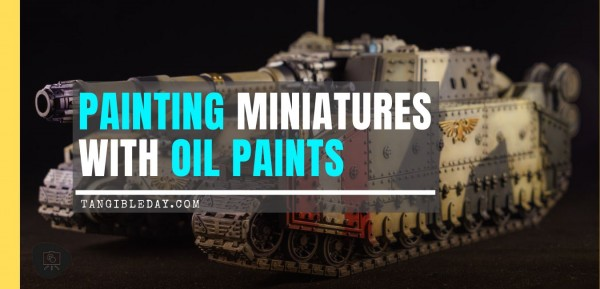 Painting Miniatures with Oil Paints