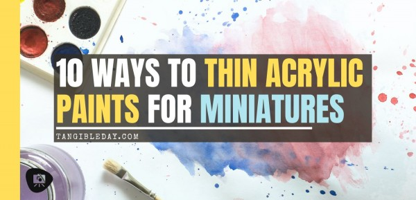 How to thin acrylic paint