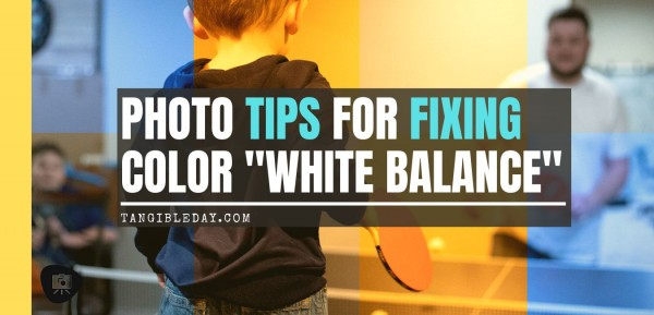 Photo White Balance Tips