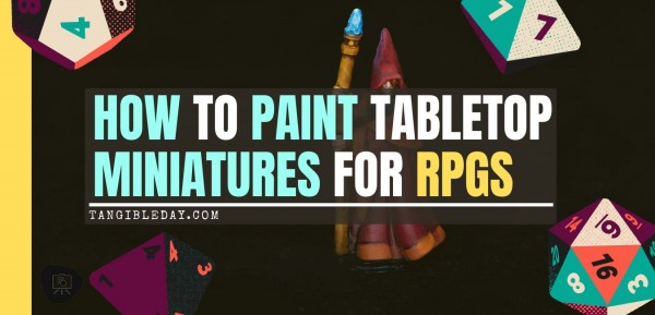 Painting RPG Miniatures