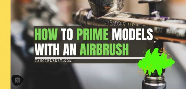 Priming Miniatures with an Airbrush