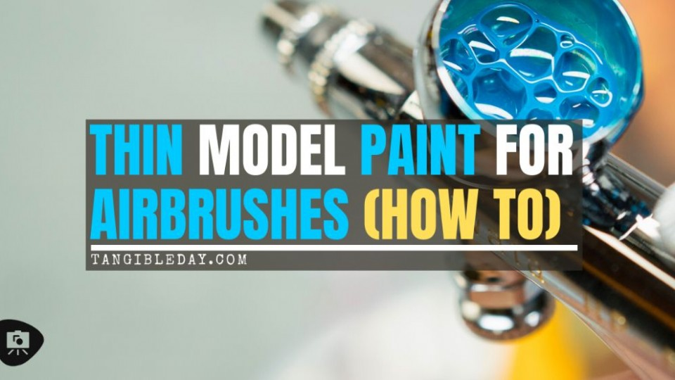 How to thin paints for an airbrush for miniatures