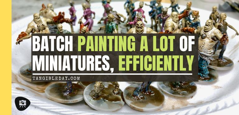 How to Batch Paint Miniatures